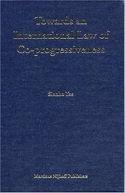 Cover of: Towards an International Law of Co-Progressiveness (Developments in International Law, V. 47)