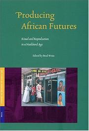 Cover of: Producing African Futures | Brad Weiss