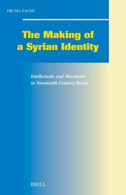 Cover of: Making of a Syrian Identity | Fruma Zachs