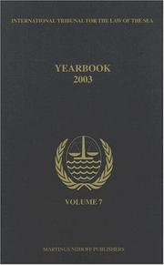 Cover of: International Tribunal for the Law of the Sea Yearbook, 2003 (International Tribunal for the Law) | International Tribunal for the Law of the Sea.