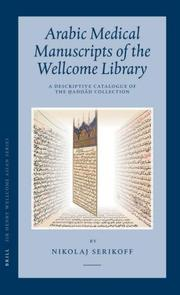 Cover of: Arabic Medical Manuscripts of the Wellcome Library | Nikolaj Serikoff