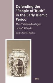 Cover of: Defending the people of truth in the early Islamic period | Sandra Toenies Keating
