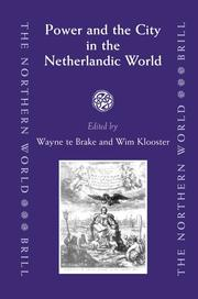Cover of: Power And the City in the Netherlandic World (The Northern World, V. 22) (The Northern World)