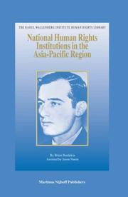 National Human Rights Institutions in the Asia-Pacific Region (The Raoul Wallenberg Institute Human Rights Library) by Brian Burdekin