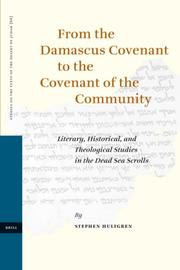 Cover of: From the Damascus Covenant to the Covenant of the Community |
