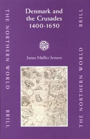 Denmark and the Crusades, 1400-1650 (The Northern World) by Janus Moller Jensen