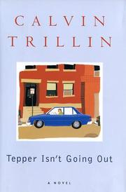 Cover of: Tepper Isn't Going Out: a novel