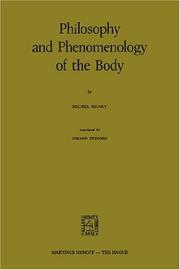 Cover of: Philosophy and phenomenology of the body