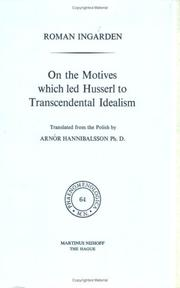 Cover of: On the motives which led Husserl to transcendental idealism