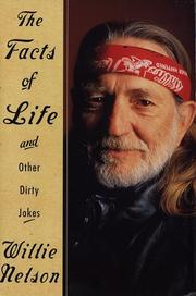 Cover of: The Facts of Life and Other Dirty Jokes: Reflections from a Life on the Road