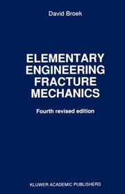 Elementary engineering fracture mechanics by David Broek