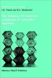 Cover of: The behavior of structures composed of composite materials