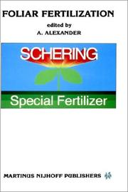 Cover of: Foliar Fertilization (Developments in Plant and Soil Sciences) | A. Alexander