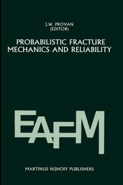 Cover of: Probabilistic fracture mechanics and reliability |