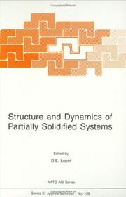 Cover of: Structure and Dynamics of Partially Solidified Systems | D. Loper