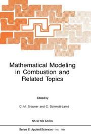 Cover of: Mathematical modeling in combustion and related topics | NATO Advanced Research Workshop on