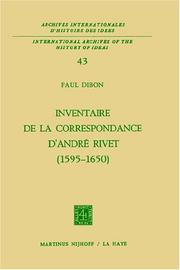 Cover of: Inventaire de la correspondance d'André Rivet (1595-1650)