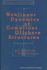 Cover of: NONLINEAR DYNAMICS COMPLIANT OFFSHORE (Advances in Engineering (Swets & Zeitlinger), 1) | Patrick Bar-Avi