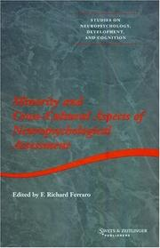 Cover of: Minority and Cross-cultural Aspects of Neuropsychological Assessment (Studies on Neuropsychology, Development and Cognition, 4) | F.r. Ferraro