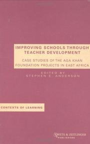 Cover of: IMPROVING SCHOOLS THROUGH TEACHER DEVELO (Contexts of Learning, 11) | Anderson