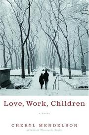 Cover of: Love, work, children