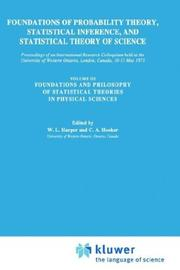 Cover of: Foundations of Probability Theory, Statistical Inference, and Statistical Theories of Science |