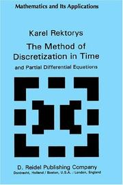 Cover of: method of discretization in time and partial differential equations | Karel Rektorys