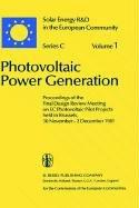 Cover of: Photovoltaic Power Generation. Solar Energy R&D in the European Community Series C, Volume 1) | Willeke Palz