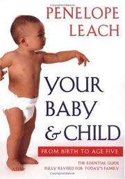 Cover of: Your baby & child | Penelope Leach