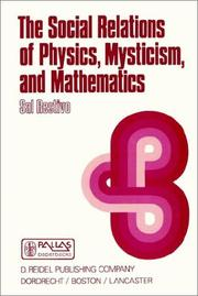 Cover of: The Social Relations of Physics, Mysticism, and Mathematics | S. Restivo