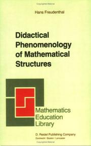 Cover of: Didactical Phenomenology of Mathematical Structures (Mathematics Education Library)
