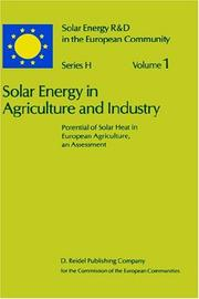 Solar Energy in Agriculture and Industry: Potential of Solar Heat in European Agriculture, an Assessment (Solar Energy R&D in the Ec Series H:)