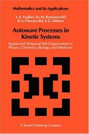 Cover of: Autowave Processes in Kinetic Systems | V.A. Vasiliev