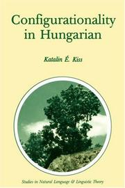 Cover of: Configurationality in Hungarian | Katalin EМЃ Kiss