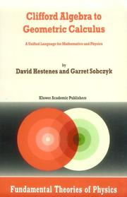 Cover of: Clifford Algebra to Geometric Calculus | D. Hestenes