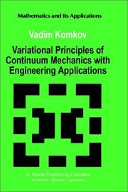 Cover of: Variational Principles of Continuum Mechanics with Engineering Applications: Volume 2