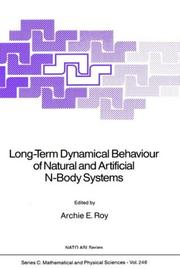 Cover of: Long-Term Dynamical Behaviour of Natural and Artificial N-Body Systems | Archie E. Roy