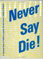Cover of: Never Say Die! | Joshua A. Fishman