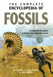 Cover of: The Complete Encyclopedia of Fossils | Martin Ivanov
