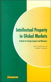 Cover of: Intellectual property in global markets | Alan S. Gutterman