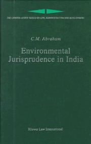 Cover of: Environmental jurisprudence in India | C. M. Abraham
