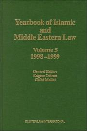 Cover of: Yearbook of Islamic and Middle Eastern Law, 1998-1999 (Yearbook of Islamic and Middle Eastern Law, Vol 5) | Eugene Cotran