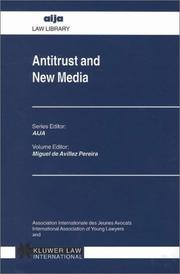 Cover of: Antitrust and New Media (AIJA law library) | Miguel de Avillez Pereira