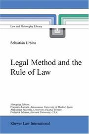 Cover of: Legal Method and the Rule of Law (Law and Philosophy Library) | SebastiГЎn Urbina