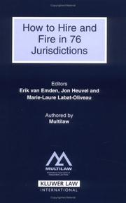 Cover of: How to Hire And Fire in 76 Jurisdictions | Erik Van Emden