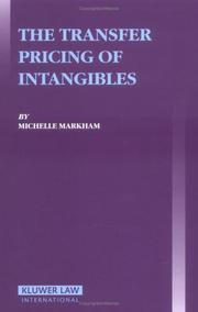 Cover of: transfer pricing of intangibles | Michelle Markham
