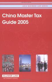 Cover of: China Master Tax Guide 2005 (Asia Business Law) (Asia Business Law) |