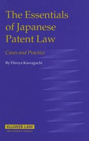 The Essentials of Japanese Patent Law by Kawaguchi, Hiroya