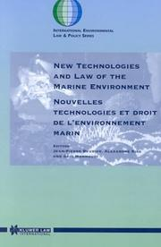 Cover of: New technologies and law of the marine environment =