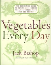 Cover of: Vegetables Every Day | Jack Bishop